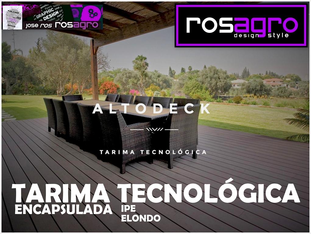 TARIMA TECNOLÓGICA ENCAPSULADA : IPE Y ELONDO